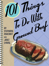 101 Things to Do with Ground Beef (eBook)