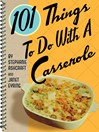 101 Things to Do with a Casserole (eBook)