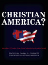 Christian America? (eBook): Perspectives on Our Religious Heritage