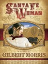 Santa Fe Woman (eBook): Wagon Wheel Series, Book 1