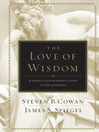The Love of Wisdom (eBook): A Christian Introduction to Philosophy