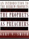 The Prophets as Preachers (eBook): An Introduction to the Hebrew Prophets