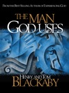 The Man God Uses (eBook)