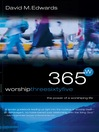 Worship 365 (eBook): The Power of a Worshipping Life