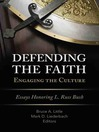 Defending the Faith, Engaging the Culture (eBook)