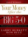 Your Money after the Big 5-0 (eBook): Wealth for the Second Half of Life