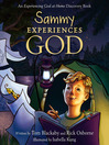 Sammy Experiences God (eBook): An Experiencing God at Home Storybook