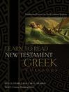 Learn to Read New Testament Greek - Workbook (eBook)