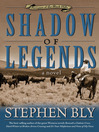 Shadow of Legends (eBook): Fortunes of the Black Hills Series, Book 2