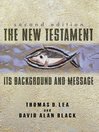 New Testament (eBook): Its Background and Message
