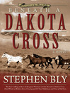 Beneath a Dakota Cross (eBook): Fortunes of the Black Hills Series, Book 1