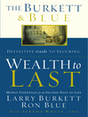 The Burkett & Blue Definitive Guide to Securing Wealth to Last (eBook): Money Essentials for the Second Half of Life