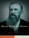 James Robinson Graves (eBook): Staking the Boundaries of Baptist Identity