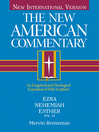 Ezra, Nehemiah, Esther (eBook): The New American Commentary Series, Volume 10