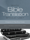 Which Bible Translation Should I Use? (eBook)