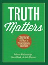 Truth Matters (eBook): Confident Faith in a Confusing World