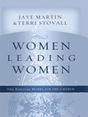 Women Leading Women (eBook): The Biblical Model for the Church