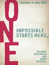 One (eBook): Impossible Starts Here