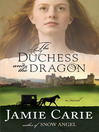 The Duchess and the Dragon (eBook)