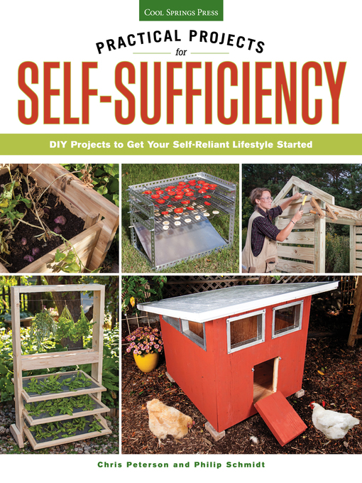Practical Projects for Self-Sufficiency (eBook): DIY Projects to Get Your Self-Reliant Lifestyle Started: Eat, Grow, Preserve, Improve