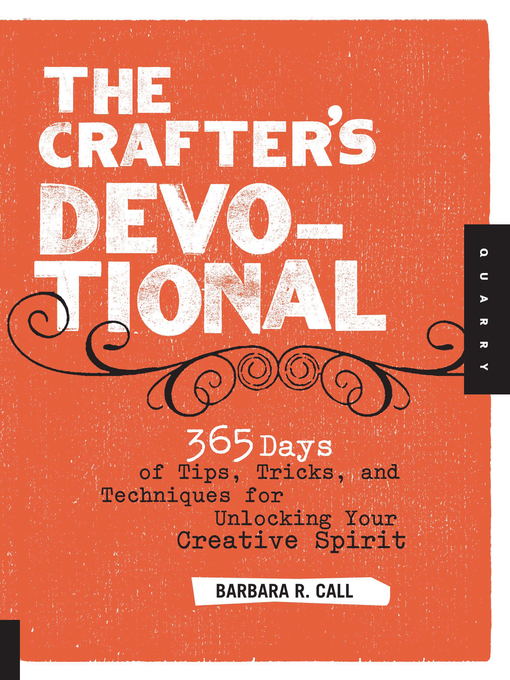 The Crafter's Devotional (eBook): 365 Days of Tips, Tricks, and Techniques for Unlocking Your Creative Spirit