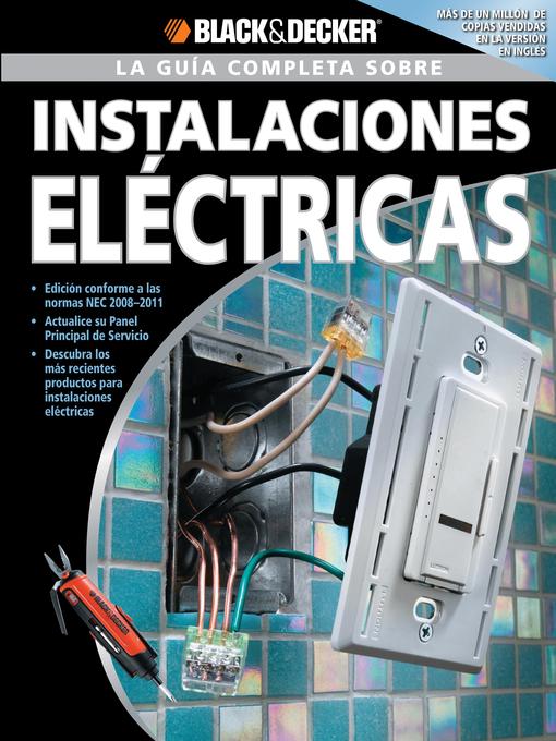 La Guia Completa sobre Instalaciones Electricas (eBook): Edicion Conforme a las normas NEC 2008-2011