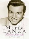 Mario Lanza (eBook): Sublime Serenade