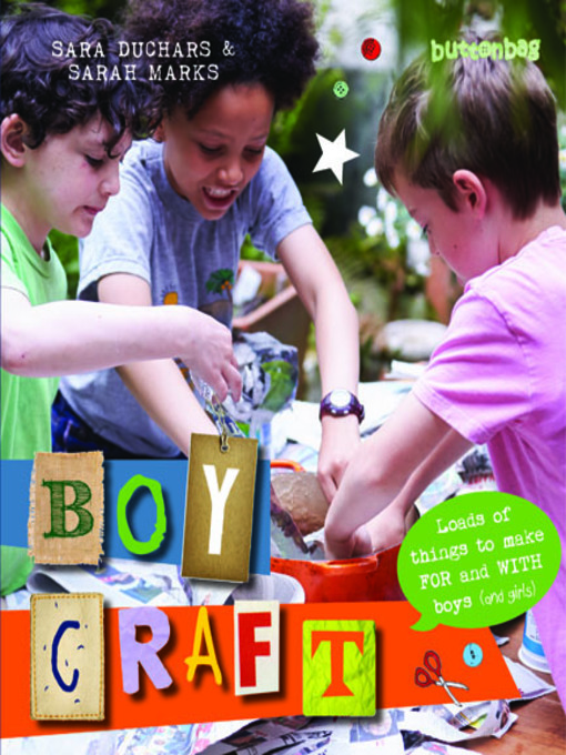 Boycraft (eBook): Loads of Things to Make For and With Boys (and Girls)