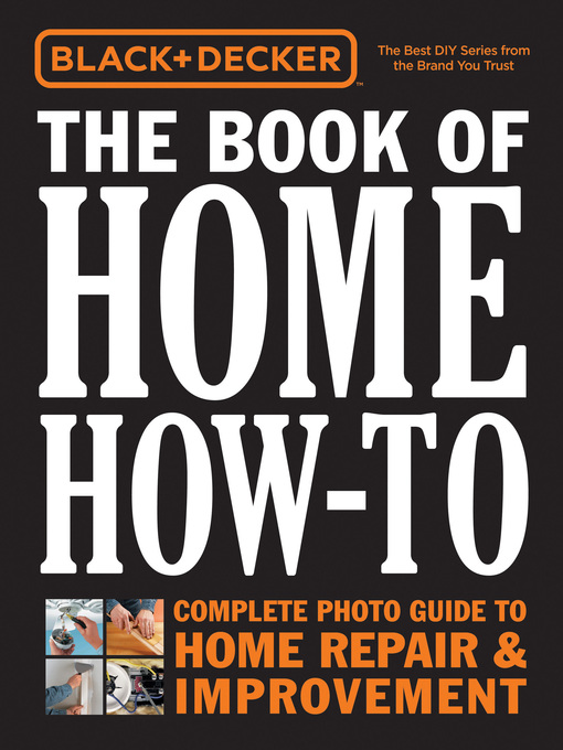 The Book of Home How-To (eBook): Complete Photo Guide to Home Repair & Improvement