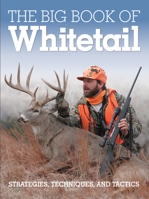 The Big Book of Whitetail (eBook): Strategies, Techniques, and Tactics