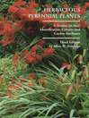 Herbaceous Perennial Plants (eBook): A Treatis on their Identification, Culture, and Garden Attributes