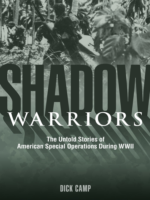 Shadow Warriors (eBook): The Untold Stories of American Special Operations During WWII