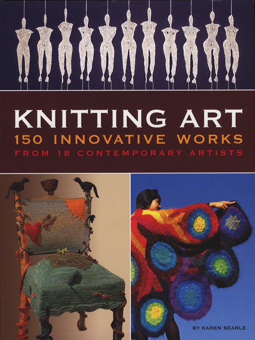 Knitting Art (eBook): 150 Innovative Works from 18 Contemporary Artists