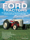 How To Restore Ford Tractors (eBook): The Ultimate Guide to Rebuilding and Restoring N-Series and Later Tractors 1939-1962