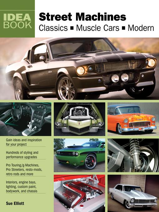 Street Machines (eBook): Classics, Muscle Cars, Modern