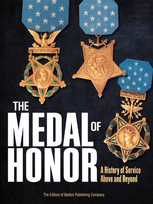 The Medal of Honor (eBook): A History of Service Above and Beyond