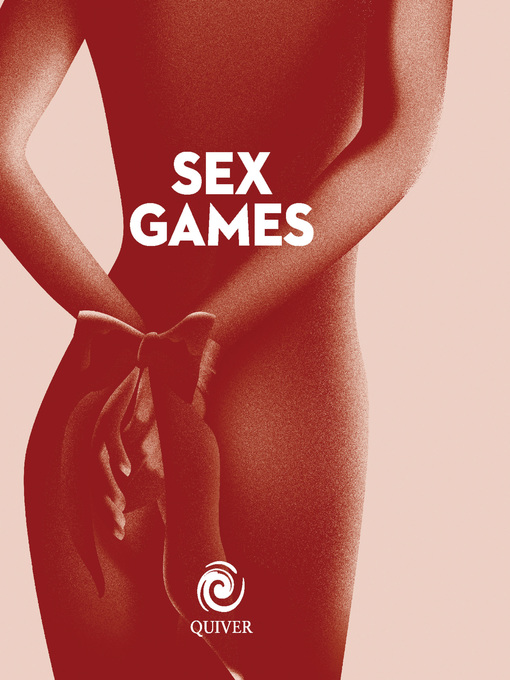 Sex Games Bible (eBook): More Erotic Activities Than You Could Possibly Imagine Trying