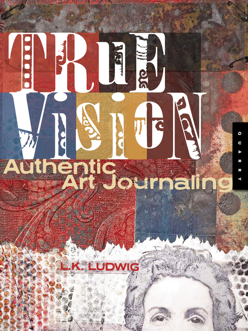 True Vision (eBook): Authentic Art Journaling