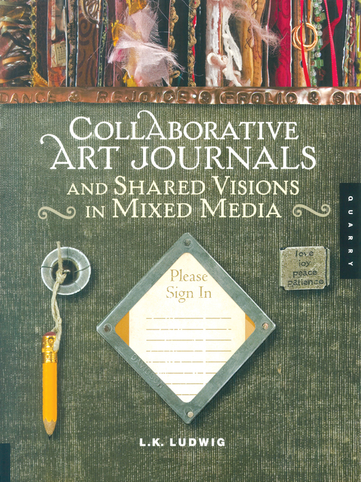 Collaborative Art Journals and Shared Visions in Mixed Media (eBook)