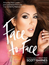 Face to Face (eBook): Amazing New Looks and Inspiration from the Top Celebrity Makeup Artist