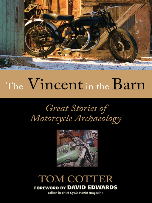 The Vincent in the Barn (eBook): Great Stories of Motorcycle Archaeology
