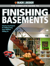 The Complete Guide to Finishing Basements (eBook): Step-by-step Projects for Adding Living Space without Adding On