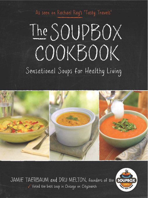The Soupbox Cookbook (eBook): Sensational Soups for Healthy Living