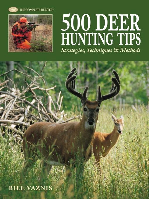 500 Deer Hunting Tips (eBook): Strategies, Techniques & Methods