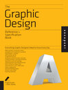 The Graphic Design Reference & Specification Book (eBook): Everything Graphic Designers Need to Know Every Day
