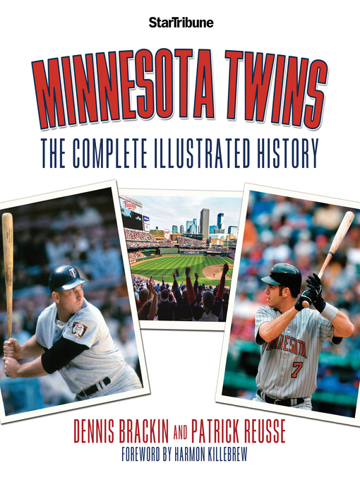 Minnesota Twins (eBook): The Complete Illustrated History