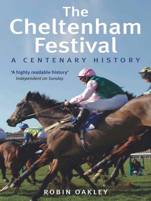 The Cheltenham Festival (eBook): A Centenary History