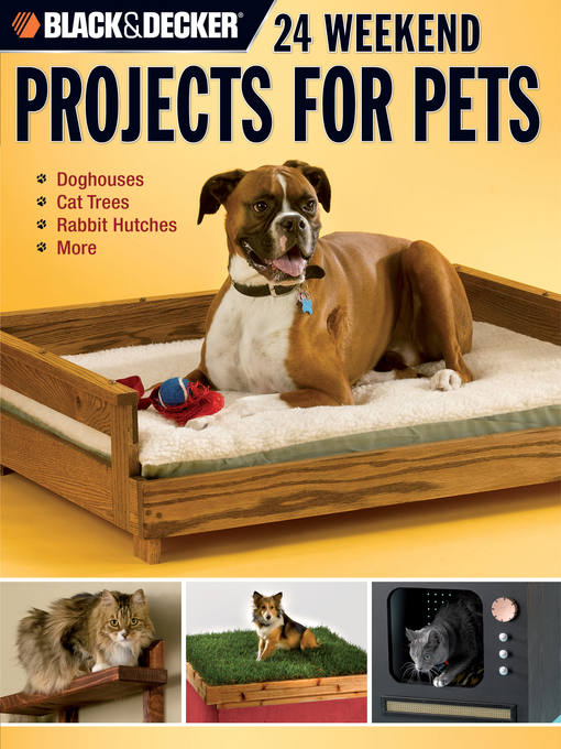 24 Weekend Projects for Pets (eBook): Dog Houses, Cat Trees, Rabbit Hutches & More