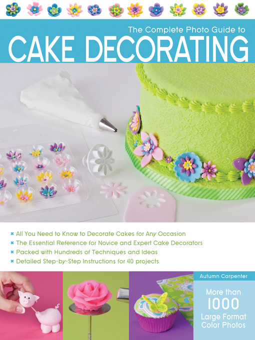 The Complete Photo Guide to Cake Decorating (eBook)