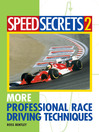 Speed Secrets 2 (eBook): More Professional Race Driving Techniques